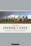 """""""Øyene i vest. Hebridene, Orknøyene og Shetland"""" (Kirsti Jareg)"""